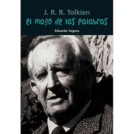 El Mago De Las Palabras   J  R  R  Tolkien