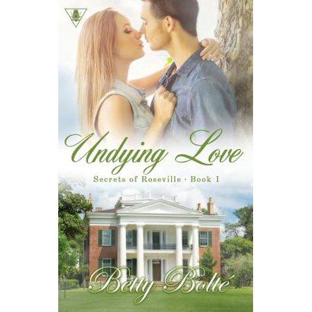 Secrets of Roseville: Undying Love (Paperback) (City Of Roseville Ca)