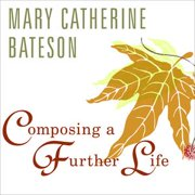 Composing a Further Life - Audiobook