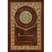 On the Incarnation (100 Copy Collector's Edition) (Hardcover)