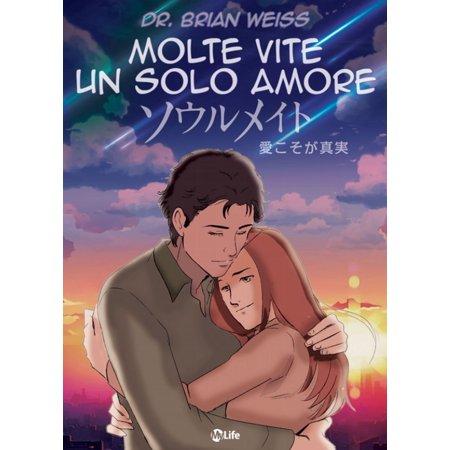 Molte Vite, un solo Amore - Manga - eBook