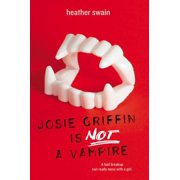 Josie Griffin Is Not a Vampire - eBook