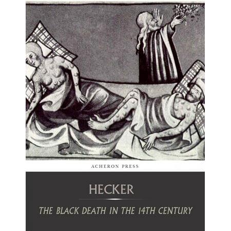 The Black Death in the Fourteenth Century - eBook