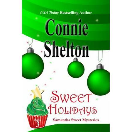 Sweet Holidays  Samantha Sweet Mysteries  Book 3