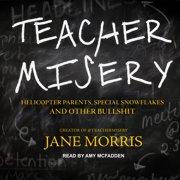Teacher Misery - Audiobook