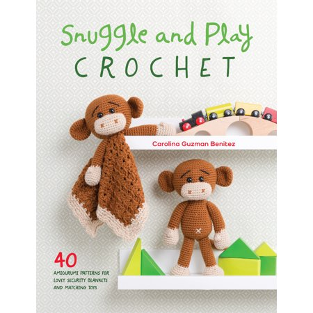 Snuggle and Play Crochet : 40 Amigurumi Patterns for Lovey Security Blankets and Matching Toys - Halloween Bunting Crochet Pattern