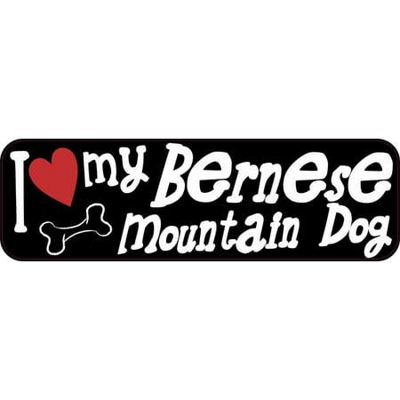 10x3 I Love My Bernese Mountain Dog Bumper Sticker Vinyl Window Decal (Bernese Mountain Dog Bumper Sticker)