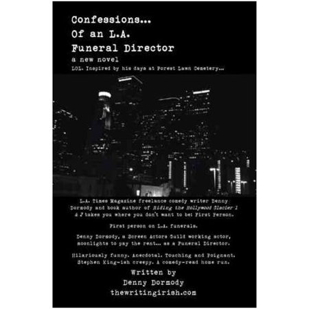 Confessions of an L.A. Funeral Director by