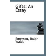 Gifts : An Essay