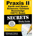 Praxis II Earth and Space Sciences: Content Knowledge 0571 Exam Secrets: Praxis II Test Review for the Praxis II: Subject Assessments