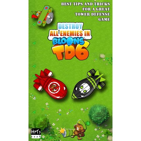 Destroy all enemies in Bloons TD 6 - eBook