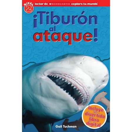 Lector de Scholastic Explora Tu Mundo Nivel 2: ¡tiburón Al Ataque! (Shark Attack) : (spanish Language Edition of Scholastic Discover More Reader Level 2: Shark (Breaking The Spanish Barrier Level 2 Intermediate Answers)