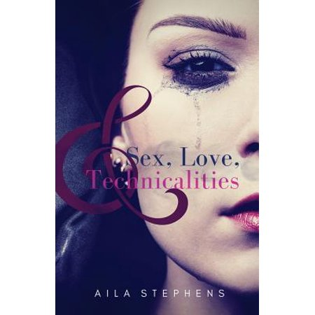 Sex  Love  And Technicalities