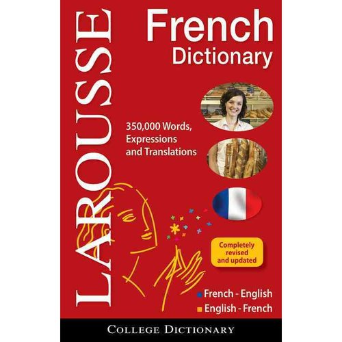 Larousse College Dictionary French-English / English-French
