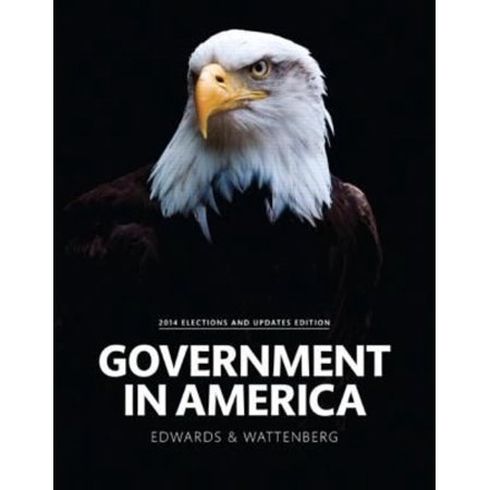 Government In America  People  Politics  And Policy  2014 Elections