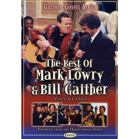 The Best of Mark Lowry & Bill Gaither: Volume One (Best Of Bill Hicks)