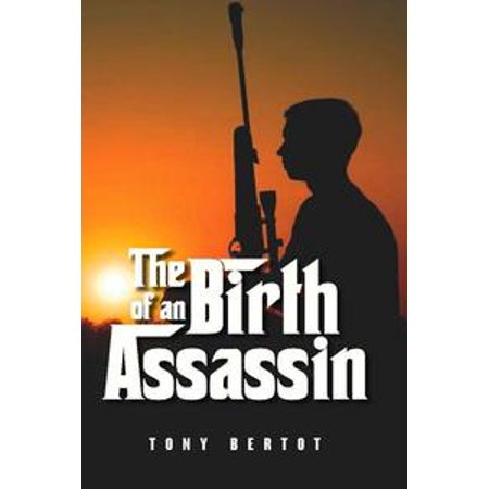 The Birth of an Assassin - eBook