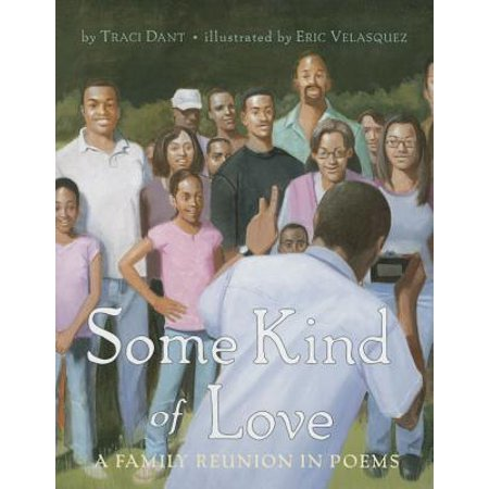 Some Kind of Love : A Family Reunion in Poems (Family Reunion Gifts)
