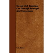 On an Irish Jaunting-Car Through Donegal and Connemara (Paperback)