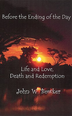 Before the Ending of the Day: Life and Love, Death and Redemption
