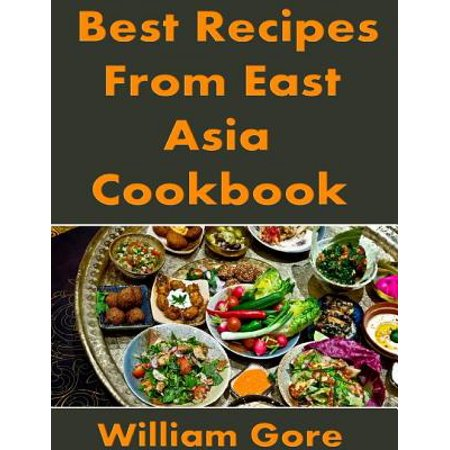Best Recipes from East, Asia. Cookbook - eBook