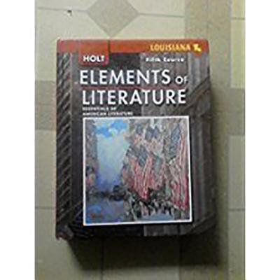 Elements of Literature : Student Edition Fifth Course (Holt Elements Of Literature Fifth Course Teacher Edition)