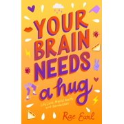Your Brain Needs a Hug - eBook