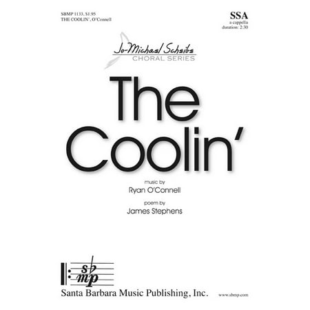 Ssaa Choral Sheet Music - The Coolin'-Ed Octavo - SSA,Piano - Jo-Michael Scheibe Choral Series - Ryan O'Connell - Sheet Music - SBMP1133