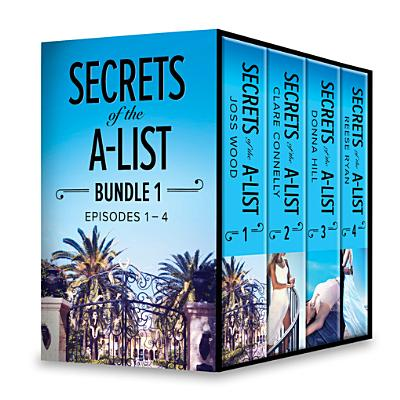 Secrets of the A-List Box Set, Volume 1 - eBook