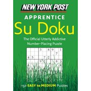 New York Post Apprentice Su Doku: 150 Easy to Medium Puzzles (Paperback)