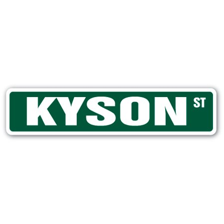 Kyson Street Sign Name Childrens Room Door Gift Kid Child Boy Girl Wall Entry