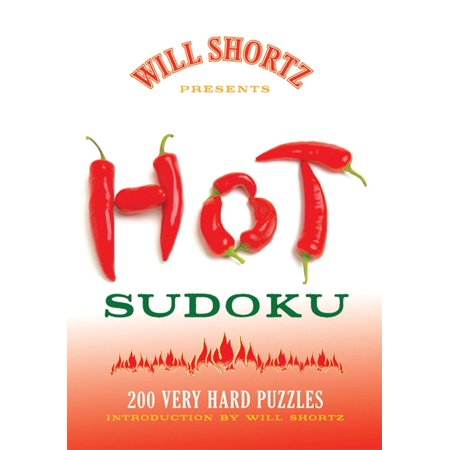 Will Shortz Presents Hot Sudoku : 200 Very Hard Puzzles
