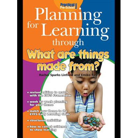 Planning for Learning through What Are Things Made From? - eBook ()