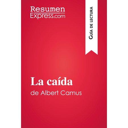 La caída de Albert Camus (Guía de lectura) -