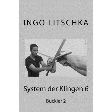 System Der Klingen 6 : Buckler 2 - Wash Buckler