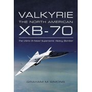 Valkyrie: The North American XB-70 - eBook