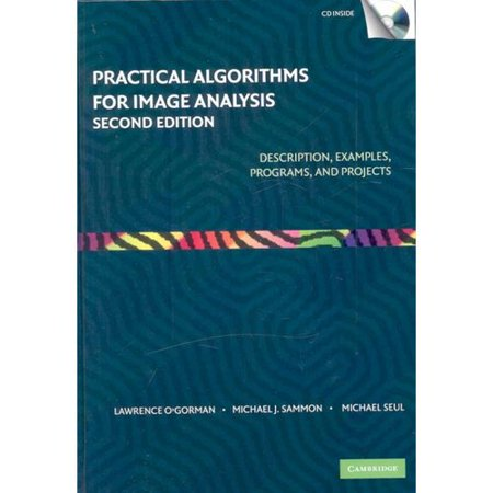 Practical Algorithms For Image Analysis  Description  Examples  Programs  And Projects  With Cdrom
