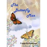 The Butterfly Man - eBook