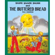Snipp, Snapp, Snurr and the Buttered Bread - eBook