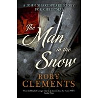 The Man in the Snow: A Christmas Crime (a John Shakespeare story) - eBook