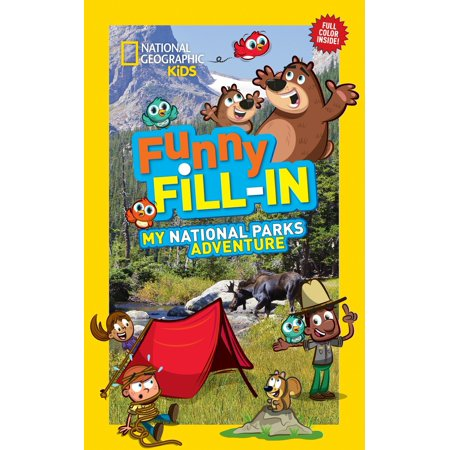National Geographic Kids Funny Fill-In: My National Parks Adventure](Funny Kids)
