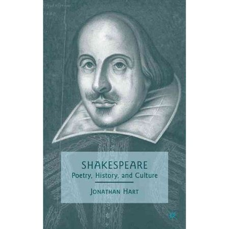 Shakespeare : Poetry, History, and Culture