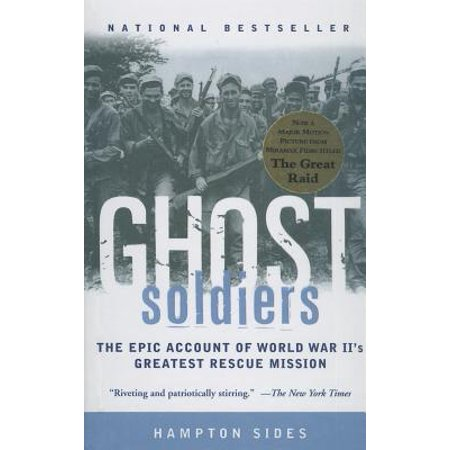 Ghost Soldiers : The Forgotten Epic Storyof World War II's Most Dramatic (The God Of War Ghost Of Sparta)