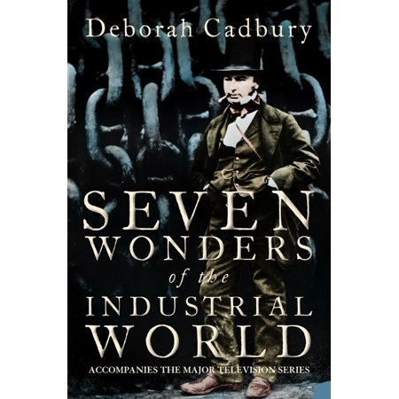 Seven Wonders of the Industrial World (Text Only Edition) -