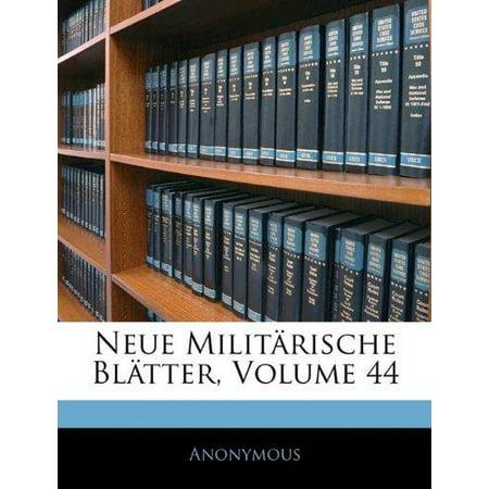 Neue Militarische Blatter, Volume 44 (Neue Militärische Brille)
