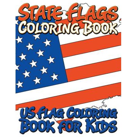 State Flags Coloring Book : Coloring Book for Kids