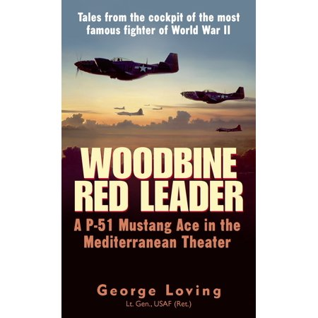 Woodbine Red Leader : A P-51 Mustang Ace in the Mediterranean Theater](In Theaters This Halloween)