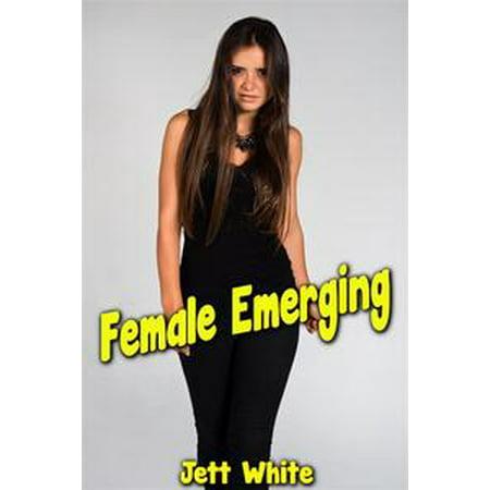 Emerging Female System (Female Emerging - eBook)