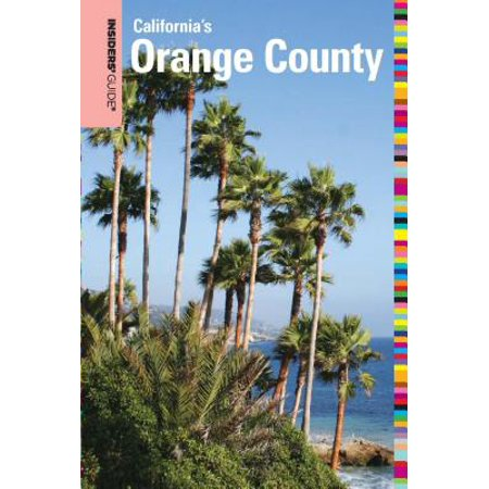 Insiders' Guide® to Orange County, CA - eBook