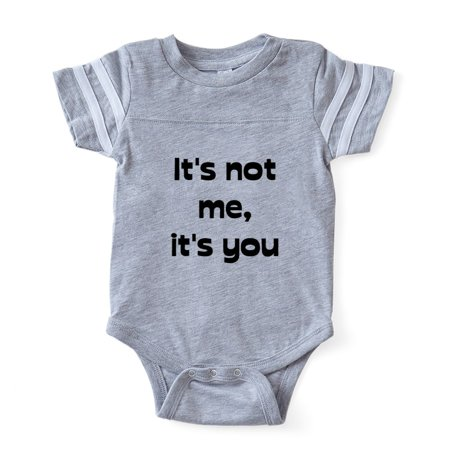 CafePress - Its Not Me - Cute Infant Baby Football (Its Not Football)